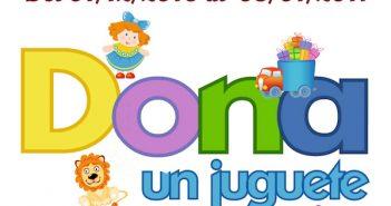 Campaña de Reyes: Dona un juguete, una sonrisa