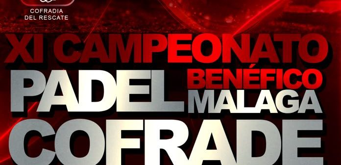 """Cuadros de competición XI Campeonato de pádel benéfico """"Málaga Cofrade"""""""