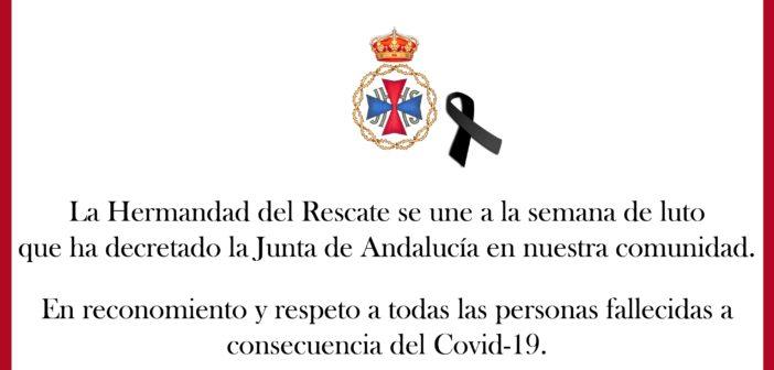 La Hermandad del Rescate se une a la semana de luto decretada por la Junta de Andalucía