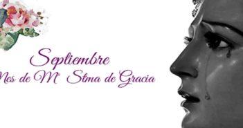 Septiembre, mes de María Santísima de Gracia